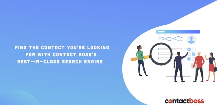 The search capability is a major success factor in contact management