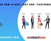 """Your CRM is not just for """"customers!"""""""